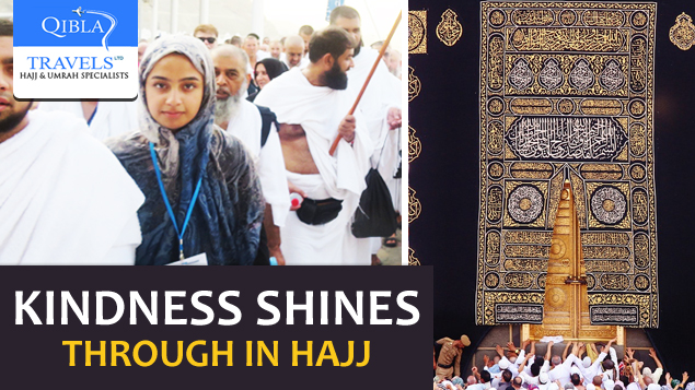 Kindness Shines Through in Hajj