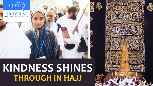 Kindness Shines Through in Hajj