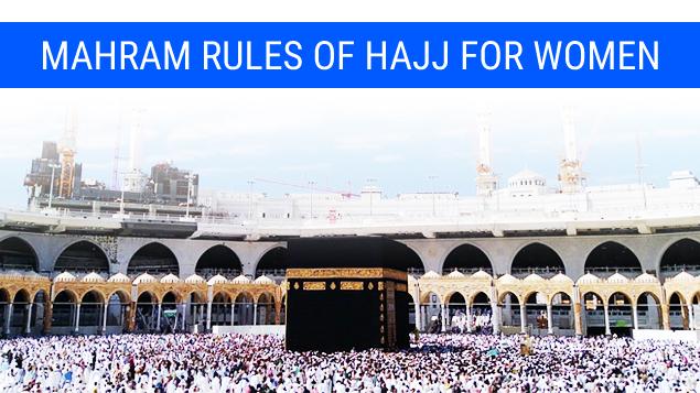 Mahram Rules of Hajj for Women