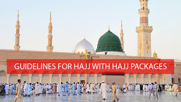 Guidelines for Hajj