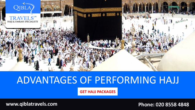 Advantages Of Performing Hajj