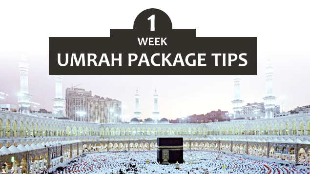 1 Week Umrah Package Tips