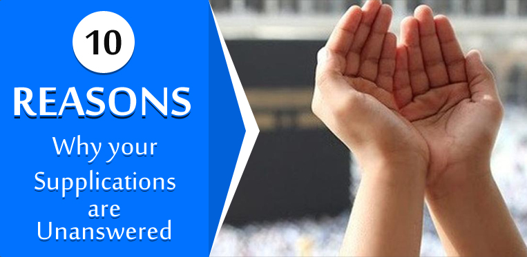 10 reasons why your supplications are unanswered