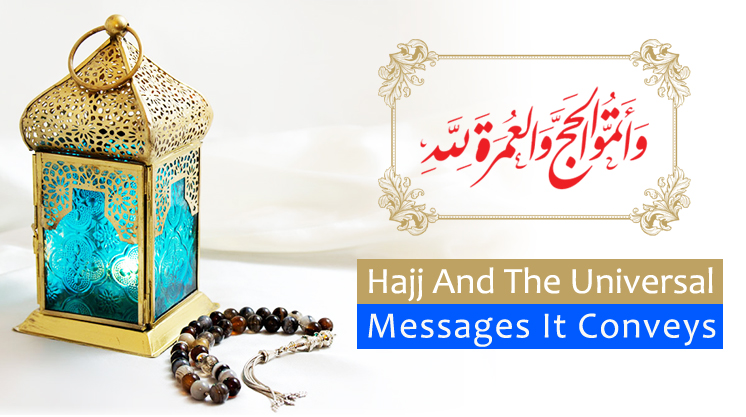 Universal Messages of Hajj