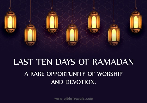 Last Ten Days of Ramadan